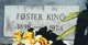 Foster King
