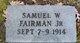 Samuel W Fairman, Jr