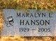 Maralyn Louise <I>Baker</I> Hanson
