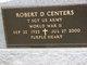 """Robert D. """"Bob"""" Centers"""