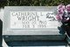 Catherine L. <I>Stroud</I> Wright
