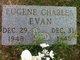 Profile photo:  Eugene Charles Evan