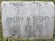 Martha M. Watson