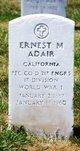 Ernest M Adair