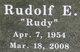 "Rudolf E. ""Rudy"" Long"