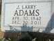 Profile photo:  J. Larry Adams