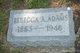 Rebecca A. <I>Cranston</I> Adams