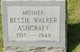 Profile photo:  Bessie <I>Walker</I> Ashcraft
