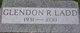 Glendon R Ladd
