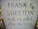 Frank B Shelton