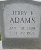 Jerry F Adams