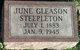 June E. <I>Gleason</I> Steepleton