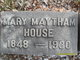 Mary <I>Maytham</I> House