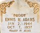 "Profile photo:  Ennis M. ""Buddy"" Adams"