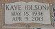 Kaye A. <I>Olson</I> Determan