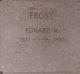 Edward W Frost
