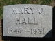 Mary J. <I>Current</I> Hall