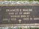 "Francis Edward ""Frank"" Walsh"