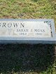 Sarah Jane <I>Moak</I> Brown
