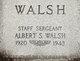 Sgt Albert Sidney Walsh