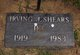 "Irving J. ""Ike"" Shears"