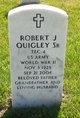 Robert Joseph Quigley, Sr