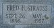 "Frederick H. ""Fred"" Strauss"
