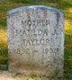 Matilda J. <I>Haynes</I> Taylor
