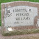 Loretta M <I>Perkins</I> Williams