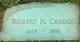 Robert J H Caudle