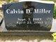 Calvin D. Miller