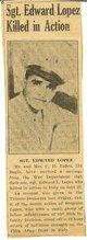 Sgt Edward L <I> </I> Lopez,