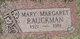 Mary Margaret <I>Hisey</I> Rauckman