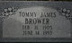 """Thomas James """"Tommy"""" Brower"""