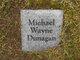 Profile photo:  Michael Wayne Dunagan