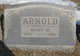 Mary M. <I>Aldinger</I> Arnold
