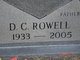"Danny Carl ""D.C."" Rowell, Sr"