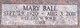 Mary B <I>Ball</I> Schuiltz
