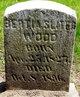 Bertha <I>Sliter</I> Wood