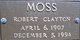 Robert Clayton Moss