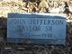 John Jefferson Taylor, Sr