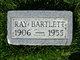 "Raymond ""Ray"" Bartlett"