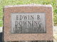 Edwin R Downing