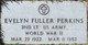 "Evelyn ""Sis"" <I>Fuller</I> Perkins"