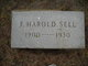"""Harold Frederick """"Fred"""" Sell"""