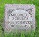Mildred E <I>Schatzke</I> Schultz