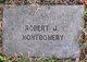 Robert J. Montgomery