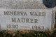 Minerva Margaret <I>Ward</I> Maurer