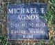 Michael E. Agnos