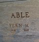 Fern M Able